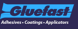Gluefast Adhesives, Coatings, Applicators
